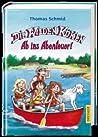 Die Wilden Küken - Ab ins Abenteuer (Die Wilden Küken, #6)