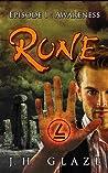 Rune, Episode I: Awareness (Rune, #1)