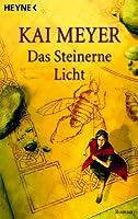 Das Steinerne Licht (Merle-Trilogie, #2)
