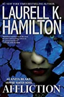 Affliction (Anita Blake: Vampire Hunter, #22)