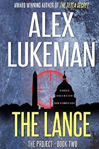 The Lance (The Project, #2)