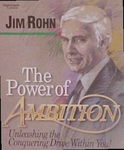 The Power of Ambition by Jim Rohn
