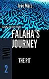 The Pit (Falaha's Journey, #2)