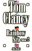 Rainbow Six, Roman 2 (John Clark, #2 part 2)
