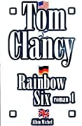 Rainbow Six, Book 1