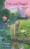 Oak and Dagger (A White House Gardener Mystery, #3)