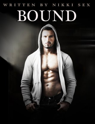 Bound (André Chevalier BDSM Stories, #1)