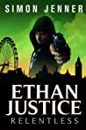 Ethan Justice: Relentless (Ethan Justice, #2)