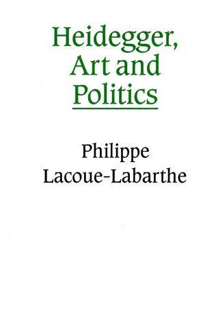 Heidegger, Art and Politics