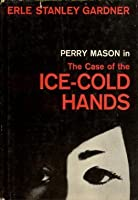 The Case Of The Ice Cold Hands (Perry Mason)