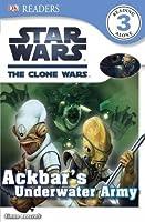 Star Wars: The Clone Wars: Ackbar's Underwater Army