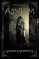 Asylum (Asylum #1)