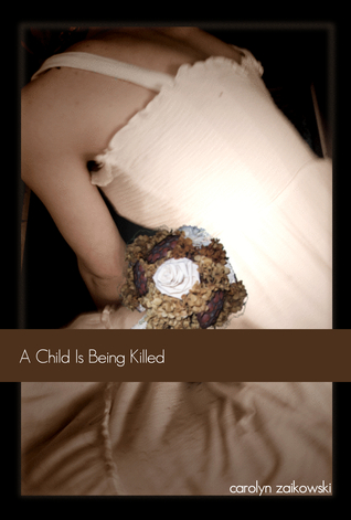 A Child Is Being Killed