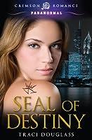 Seal of Destiny (Seven Seals, #1)