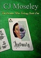 An0ma1y (The Paradox War)