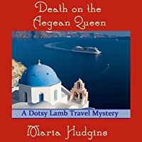 Death on the Aegean Queen (Dotsy Lamb, #3)