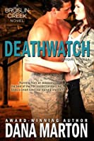 Deathwatch (Broslin Creek, #1)