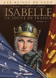 Isabelle la louve de France (Les Reines de sang #1)