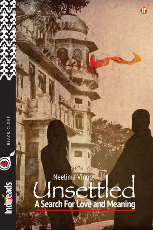 Unsettled: The Search for Love and Meaning