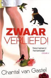 Zwaar Verliefd! by Chantal van Gastel