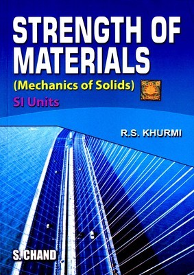 Strength Of Materials by R S  Khurmi