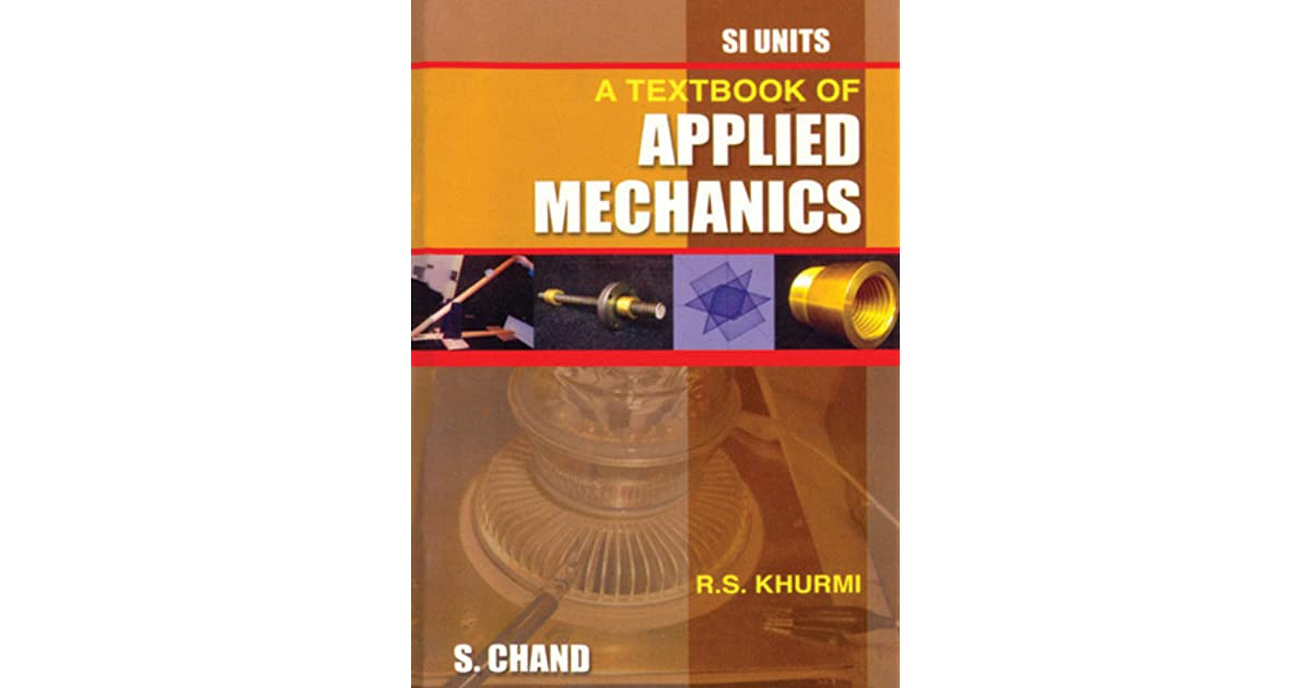 A textbook of applied mechanics by rs khurmi fandeluxe Image collections