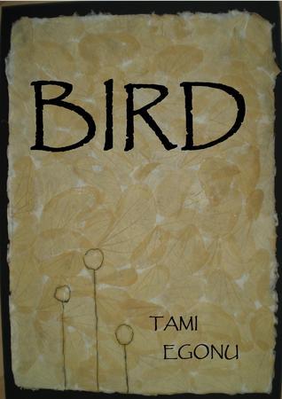 Download Bird The Bird Trilogy 1 By Tami Egonu