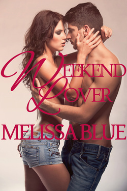 Weekend Lover by Melissa Blue
