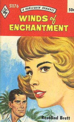 Winds of Enchantment by Rosalind Brett