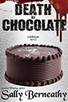 Death by Chocolate (Death by Chocolate, #1)