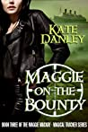 Maggie on the Bounty (Maggie MacKay, Magical Tracker, #3)