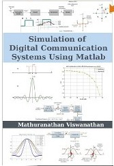 Simulation of Digital Communication Systems using Matlab by