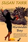 Miranda Bay by Susan Tarr