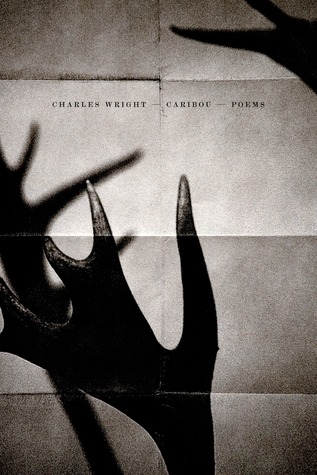 Caribou by Charles Wright