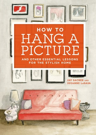 How to Hang a Picture by Jay Sacher