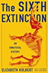 Book cover for The Sixth Extinction: An Unnatural History