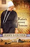 Katie's Forever Promise (Emma Raber's Daughter, #3)