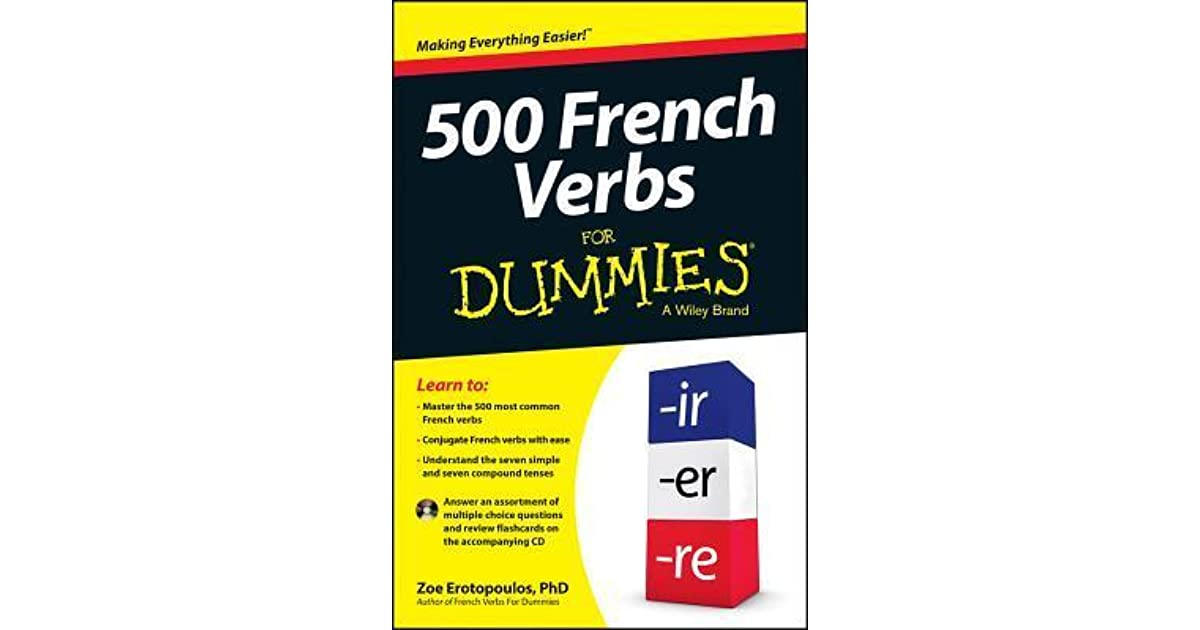 500 French Verbs for Dummies by Zoe Erotopoulos