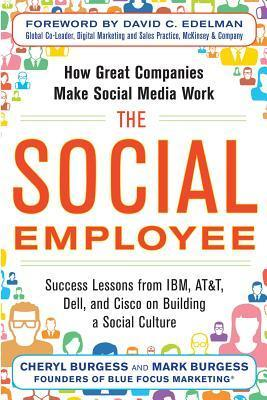 The Social Employee  How Great Companies Make Social Media Work-McGraw-Hill Education (2013)