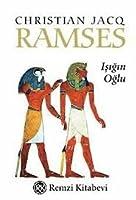 Ramses: Işığın Oğlu (Ramses #1)