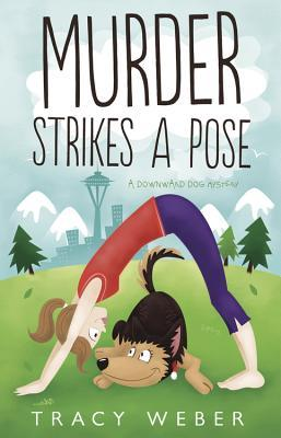 Murder Strikes a Pose (Downward Dog Mystery, #1)