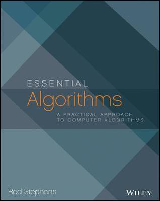 Essential Algorithms: A Practical Approach to Computer Algorithms