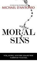 Mortal Sins: Sex, Crime, and the Era of Catholic Scandal