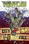 Teenage Mutant Ninja Turtles, Volume 6: City Fall, Part 1