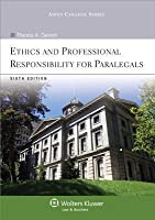 Ethics and Professional Responsibility for Paralegals (with Aspen Video Series: Lessons in Ethics), Sixth Edition