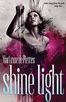 Shine Light (Night Creatures, #3)