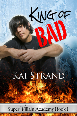 King of Bad (Super Villain Academy #1)