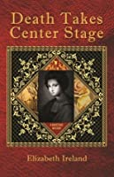 Death Takes Center Stage
