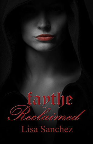 Faythe Reclaimed (Hanaford Park #3)