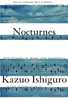 Nocturnes: Five Stories of Music and Nighfall